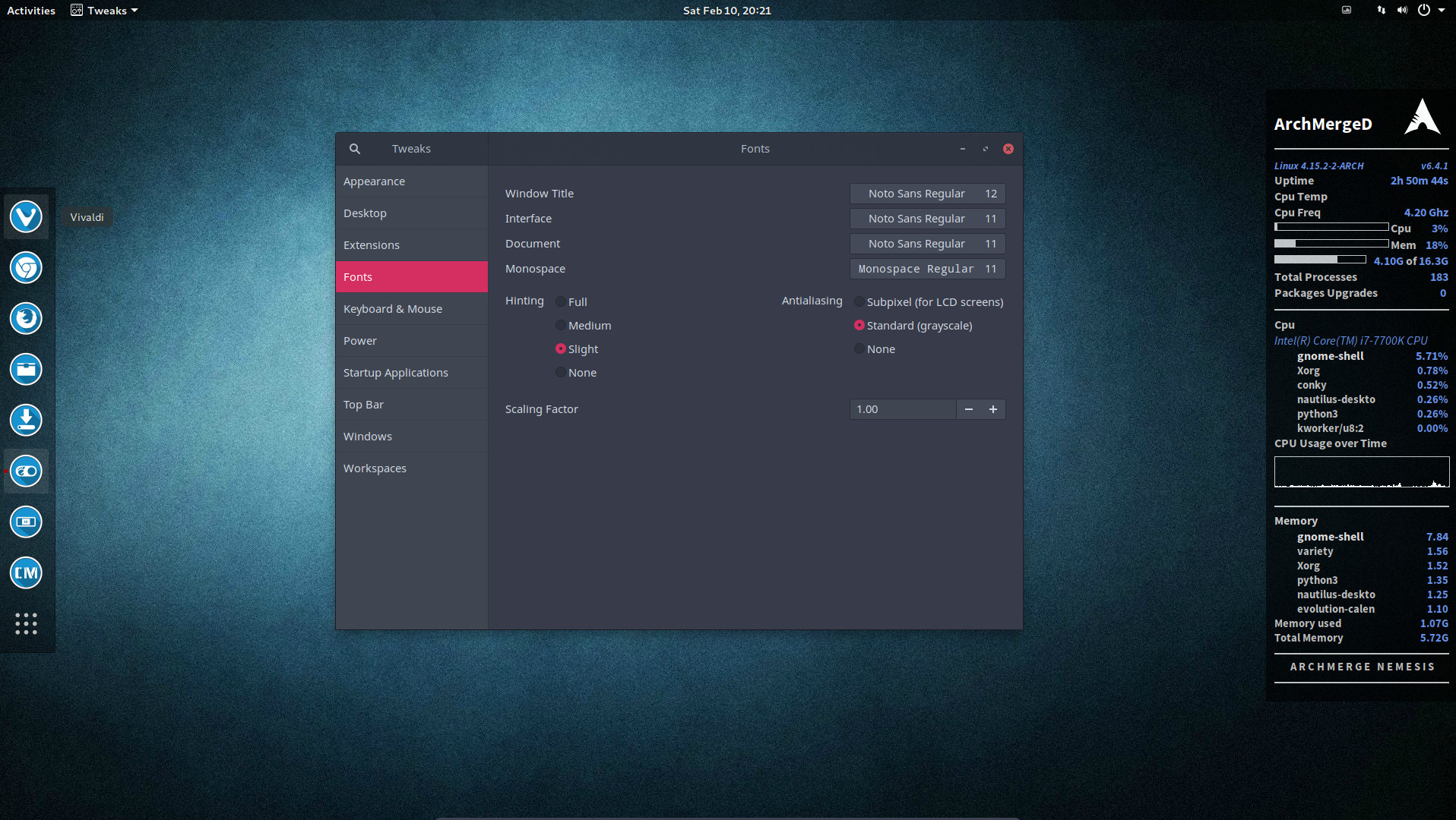 9 Change the gnome settings with your gnome tweak tool